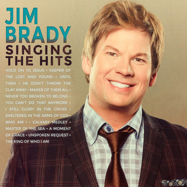 Jim Brady Singing the Hits | Jim Brady