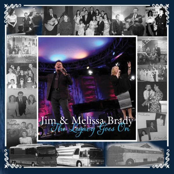 The Legacy Goes On CD | Jim & Melissa Brady